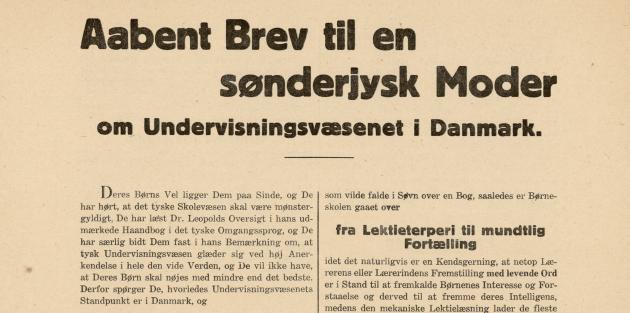 """""""Aabent Brev til en sønderjysk Moder om Undervisningsvæsenet i Danmark"""" slår på, at de danske skoler er fuldt på højde med de tyske. Mange af den slags praktiske pamfletter cirkulerede i tiden op til afstemningerne."""